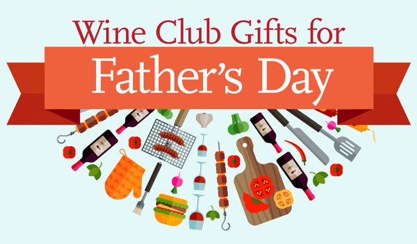 Fathers's Day Wine Club Gifts